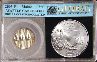 25c MAINE STATE QUARTER 2003P CANCELLED ERROR COIN GLOBAL HOLDER