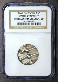 25c MISSOURI QUARTER 2003P CANCELLED ERROR COIN NGC HOLDER